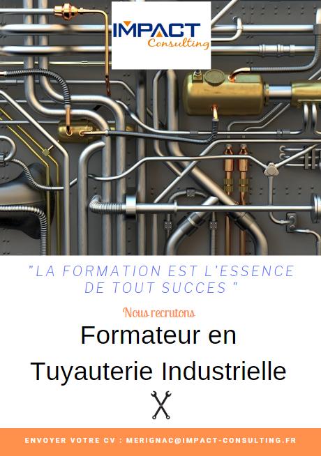 Wanted : Formateur(trice) en Tuyauterie Industrielle
